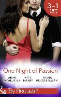 One Night of Passion: The Night That Changed Everything / Champagne with a Celebrity / at the French Baron's Bidding (Paperback)