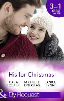 His For Christmas: Rescued by His Christmas Angel / Christmas at Candlebark Farm / the Nurse Who Saved Christmas (Paperback)