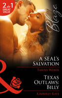 A SEAL's Salvation - Mills & Boon Blaze (Paperback)