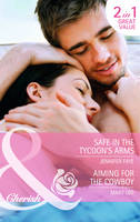 Safe in the Tycoon's Arms: The Secrets of Her Past - Mills & Boon Cherish (Paperback)