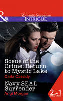 Scene of the Crime: Return to Mystic Lake - Mills & Boon Intrigue (Paperback)