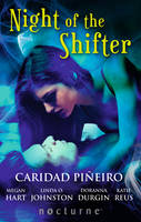Night of the Shifter - Mills & Boon Nocturne (Paperback)