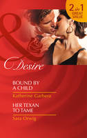Bound by a Child - Mills & Boon Desire (Paperback)