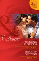 Seducing His Princess - Mills & Boon Desire (Paperback)