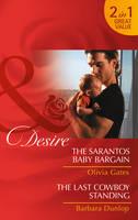 The Sarantos Baby Bargain - Mills & Boon Desire (Paperback)