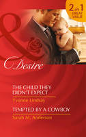 The Child They Didn't Expect - Mills & Boon Desire (Paperback)