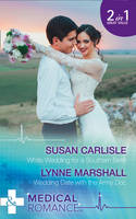 White Wedding for a Southern Belle / Wedding Date with the Army Doc - Summer Brides 1 (Paperback)