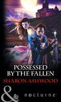 Possessed by the Fallen - Mills & Boon Nocturne (Paperback)