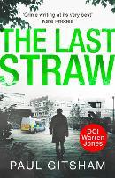 The Last Straw - DCI Warren Jones Book 1 (Paperback)