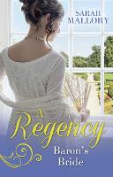 A Regency Baron's Bride: To Catch a Husband... / the Wicked Baron (Paperback)