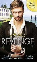 At His Revenge: Sold to the Enemy / Bartering Her Innocence / Innocent of His Claim (Paperback)