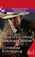 Scene Of The Crime: Means And Motive: Scene of the Crime: Means and Motive / Christmas Kidnapping (Paperback)