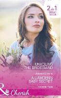 Unveiling The Bridesmaid: Unveiling the Bridesmaid (the Life Swap, Book 2) / a Camden's Baby Secret (the Camdens of Colorado, Book 9) (Paperback)