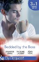 Bedded By The Boss: The Boss's Demand / Something About the Boss... / Beguiling the Boss (Paperback)