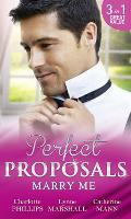 Marry Me: The Proposal Plan / Single Dad, Nurse Bride / Millionaire in Command (Paperback)