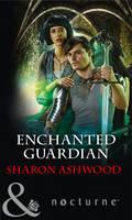 Enchanted Guardian - Camelot Reborn 2 (Paperback)