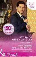 Return Of Her Italian Duke: Return of Her Italian Duke (the Billionaire's Club, Book 1) / the Marine Makes His Match (Camden Family Secrets, Book 1) (Paperback)