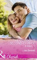 The Cowboy's Second-Chance Family - Return to Stonerock Book 1 (Paperback)