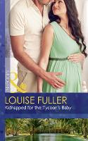 Kidnapped For The Tycoon's Baby - Secret Heirs of Billionaires 11 (Paperback)