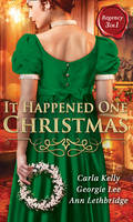 It Happened One Christmas: Christmas Eve Proposal / The Viscount's Christmas Kiss / Wallflower, Widow...Wife! (Paperback)