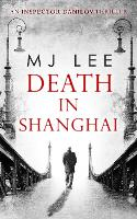 Death In Shanghai - An Inspector Danilov Historical Thriller Book 1 (Paperback)