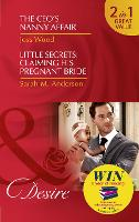 The Ceo's Nanny Affair: The CEO's Nanny Affair (Billionaires and Babies, Book 86) / Little Secrets: Claiming His Pregnant Bride (Little Secrets, Book 2) (Paperback)