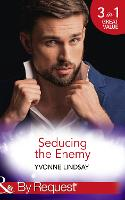 Seducing The Enemy: The Wayward Son (the Master Vintners, Book 1) / a Forbidden Affair (the Master Vintners, Book 2) / the High Price of Secrets (the Master Vintners, Book 4) (Paperback)