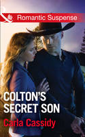 Colton's Secret Son - The Coltons of Shadow Creek 1 (Paperback)