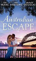 Australian Escape: Her Hottest Summer Yet / the Heat of the Night (Those Summer Nights, Book 2) / Road Trip with the Eligible Bachelor (Paperback)