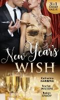 New Year's Wish: After Midnight / the Prince She Never Forgot / Amnesiac Ex, Unforgettable Vows (Paperback)