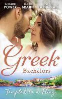Greek Bachelors: Tempted To A Fling: A Greek Escape / Greek for Beginners / My Sexy Greek Summer (Paperback)