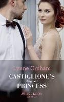 Castiglione's Pregnant Princess - Vows for Billionaires 2 (Paperback)