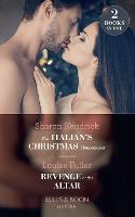 The Italian's Christmas Housekeeper: The Italian's Christmas Housekeeper / Revenge at the Altar (Paperback)