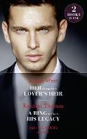 Her Forgotten Lover's Heir: Her Forgotten Lover's Heir / a Ring to Claim His Legacy (Paperback)