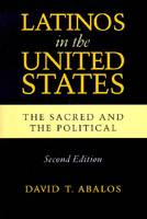 Latinos in the United States: The Sacred and the Political, Second Edition - Latino Perspectives (Paperback)