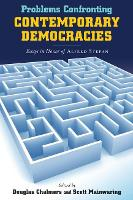 Problems Confronting Contemporary Democracies: Essays in Honor of Alfred Stepan - Kellogg Institute Series on Democracy and Development (Hardback)