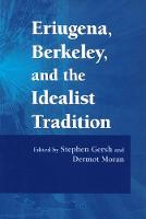 Eriugena, Berkeley, and the Idealist Tradition (Paperback)