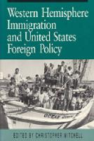 Western Hemisphere Immigration and United States Foreign Policy (Hardback)