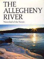 The Allegheny River: Watershed of the Nation (Hardback)