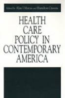Health Care Policy in Contemporary America - Issues in Policy History (Paperback)