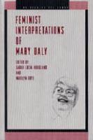 Feminist Interpretations of Mary Daly - Re-Reading the Canon (Hardback)