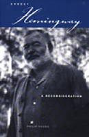 Ernest Hemingway: A Reconsideration (Paperback)