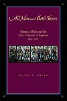 All Men and Both Sexes: Gender, Politics, and the False Universal in England, 1640-1832 (Hardback)