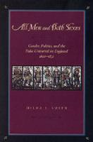All Men and Both Sexes: Gender, Politics, and the False Universal in England, 1640-1832 (Paperback)