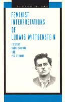 Feminist Interpretations of Ludwig Wittgenstein - Re-Reading the Canon (Hardback)
