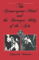 The Cornucopian Mind and the Baroque Unity of the Arts (Paperback)