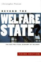 Beyond the Welfare State?: The New Political Economy of Welfare Third Edition (Paperback)