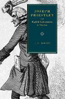 Joseph Priestley and English Unitarianism in America (Hardback)