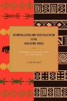 Decentralization and Recentralization in the Developing World: Comparative Studies from Africa and Latin America (Paperback)