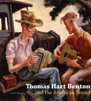 Thomas Hart Benton and the American Sound (Hardback)